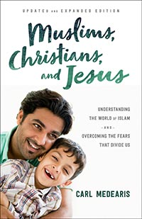 Muslims, Christians, and Jesus - Updated and Expanded Edition